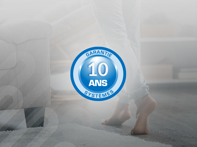 Nos solutions garanties 10 ans